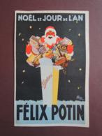 Publicité  Felix Potin. André WILQUIN.Gibert Clarey.  Père Noël. Foie Gras  Truffes.Champagne Malakoff. Rhum St Augustin - Publicités