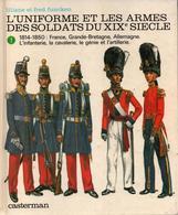 FUNCKEN UNIFORME ET ARMES DES SOLDATS DU XIXe SIECLE TOME 1  1814 - 1850 - Francese
