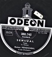 78 T. 25 Cm  état TB -  RAMON MENDIZABAL ET SON ORCHESTRE -  SENSUAL - J'AI GARDE TA PHOTO - 78 T - Disques Pour Gramophone
