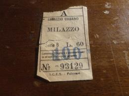 BIGLIETTO AUTOBUS SERVIZIO URBANO MILAZZO- LIRE 60 SOPRASTAMPATO LIRE 100 - Bus
