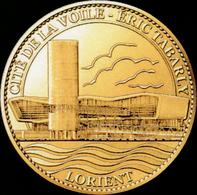 56 LORIENT ÉRIC TABARLY CITÉ DE LA VOILE MÉDAILLE SOUVENIR ARTHUS BERTRAND 2008 JETON TOURISTIQUE MEDALS TOKENS COINS - 2008