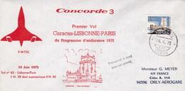 14 JUIN 1975 - CONCORDE 3 - PREMIER VOL CARACAS - LISBONNE-PARIS - PROGRAMME D'ENDURANCE 1975 - Variétés Et Curiosités