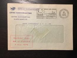 Centre Radio Maritime Saint Lys Pli De Franchise Dernier Jour De La Flamme 1976 - Marcophilie (Lettres)