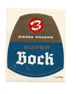 étiquette Bières Brasme Super Bock Aix-Noulette 62160 Bully 1 Litre - Beer