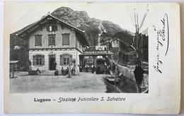 Lugano 01 - Stazione Funiculare S . Salvatore - TI Tessin