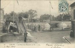 Calais - Le Pont Et La Passerelle De Vic - Calais
