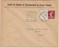 CONCOURS FEDERAL DE PECHE PERONNE SOMME 20 Juillet 1930 DAGUIN RARE Duree 1 Jour  ... Lettre - Poststempel (Briefe)