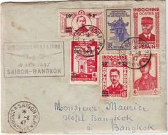 INDOCHINE Lettre Par Avion Premier Vol SAIGON BANGKOK 10 Juin 1947 ... Vrai Courrier Avec Texte - Marcophilie (Lettres)