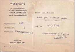 AK-E-859    Wählerkarte  Landtagswahl 1960 - Rohrbach Saar - Historische Dokumente