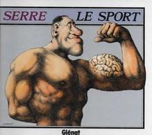 BD. Serre. Le Sport - Serre