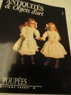 Livre   Objets D'art  - LES POUPEES ANCIENNES - Format 22 X 28 - 79 Pages - Tres Bon Etat - Autres Collections