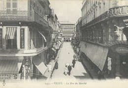 VICHY   LaRue Du Marchè - Vichy
