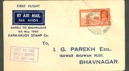 INDIA AMRELI BARODA 2 BHAVNAGAR FIRST FLIGHT 40124 COVER 1940 SC 154 DAK RUNNER - India