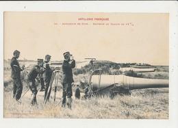 ARTILLERIE FRANCAISE ARTILLERIE DE COTE BATTERIE DE CANONS DE 19 C M CPA BON ETAT - Manovre