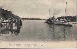 Bayonne : Départ D'un Torpilleur - Bayonne