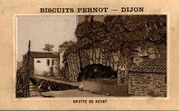 CHROMO BISCUITS PERNOT DIJON  GROTTE DE ROYAT - Pernot