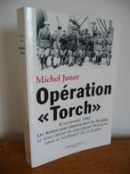OPERATION TORCH 8 Novembre 1942 Les Américains Débarquent En Algérie - War 1939-45