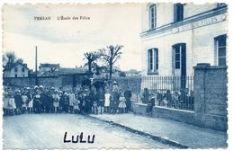 DEPT 95 : édit. Baudinière : Persan L'école Des Filles - Persan