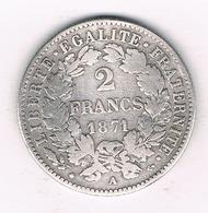 2 FRANCS 1871 A FRANKRIJK /251/ - France