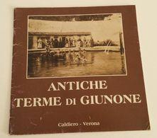 CALDIERO - Antiche Terme Di Giunone - Verona - Libri, Riviste, Fumetti