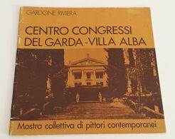 GARDONE RIVIERA Lago Di Garda - Mostra Collettiva Di Pittori Contemporanei - Catalogo Asta - Arte Pittura - Libri, Riviste, Fumetti