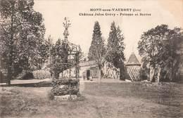 39 Mont Sous Vaudrey Chateau Jules Grevy Pelouse Et Serres Cpa Carte Ecrite En 1915 - France