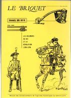 LE  BRIQUET  LES REGIMENTS DU ROI ET LA REVOLUTION 1789 1796 - Libri