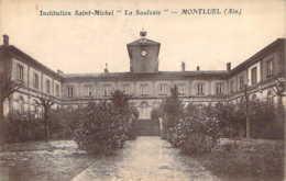 01 AIN Cour Et Façades De L'Institution St Michel La Saulsaie De MONTLUEL - Montluel