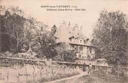 39 Mont Sous Vaudrey Chateau Jules Grevy Coté Est Cpa Carte Ecrite En 1915 - France