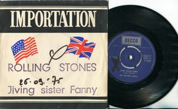 Rolling Stones-45t Vinyle-Jiving Sister Fanny-Importation - Collectors