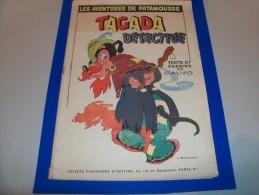 CALVO. Les Aventures De Patamousse. Tagada Détective. EO 1946. SPE. Texte Et Dessins De CALVO. Très RARE Pièce ! - Libri, Riviste, Fumetti