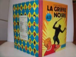 MARTIN Jacques. ALIX. LA GRIFFE NOIRE. EO Française 1959 Avec Point Tintin + Dédicace. Le Lombard. Pièce De Collection ! - Alix