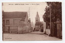 - CPA MERRY-LA-VALLÉE (89) - Rue De L'Eglise 1937 - Edition H. Brunot 247-5-35 - - Francia