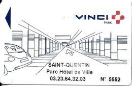 CARTE DE STATIONNEMENT BANDE MAGNÉTIQUE SAINT-QUENTIN 02 AISNE  PARC HOTEL DE VILLE VINCI - Francia