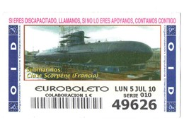 ESPAGNE SPAIN CUPÓN DE OID LOTTERY LOTERIE LOTERÍA 2010 SUBMARINO SUBMARINE SOUS-MARIN FRANCIA FRANCE CLASE SCORPÈNE VER - Lottery Tickets