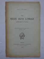 GEO Paul Guillemin La Meije Dans L'image Dessin De Tézier Et Sabatier 1898 Oisans Typo Chamerot Chasseurs Alpins - Books, Magazines, Comics