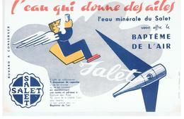 Buvard SALET L'Eau Qui Donne Des Ailes L'eau Minérale Du Salet Vous Offre Le Baptême De L'air - Softdrinks