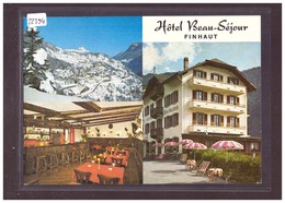 FORMAT 10x15cm - FINHAUT - HOTEL BEAU SEJOUR - TB - VS Valais