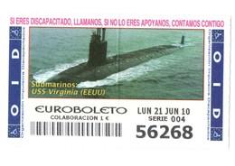 ESPAGNE SPAIN CUPÓN DE OID LOTTERY LOTERIE LOTERÍA 2010 SUBMARINO SUBMARINE SOUS-MARIN USS VIRGINIA USA UNITED STATES - Billetes De Lotería