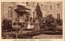 BESANCON HOPITAL SAINT-JACQUES HOSPICE DES FEMMES - Besancon
