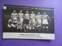 PHOTO EQUIPE DE FOOT FOOTBALLEURS 67 RACING CLUB DE STRASBOURG 1938-39 - Sports