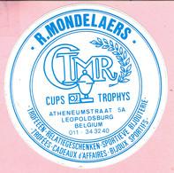 Sticker - R. MONDELAERS - Cups Trophys - Atheneumstraat LEOPOLDSBURG - Stickers