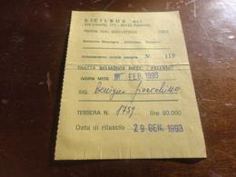 TESSERA ABBONAMENTO FERIALE SICILBUS S.R.L. TRATTA BELMONTE MEZZAGNO - PALERMO-1993 - Abonnements Hebdomadaires & Mensuels