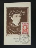 Carte Maximum Card Roi King Charles VII Medieval Oblit. Musée Postal Paris 1947 - Cartes-Maximum