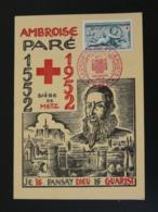 Carte Maximum Card Ambroise Paré Expo Croix Rouge Red Cross Metz 57 Moselle 1952 - Medicine