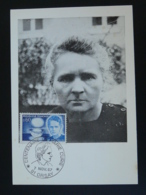 Carte Maximum Card Centenaire Marie Curie Prix Nobel Physique Orsay 91 Essonne 1967 - Physique