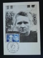 Carte Maximum Card Centenaire Marie Curie Prix Nobel Physique Orsay 91 Essonne 1967 - Fysica