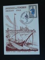 Carte Maximum Card Marine De Loire Journée Du Timbre Orléans 45 Loiret 1968 - Ships