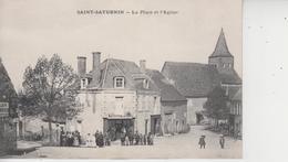 18 SAINT SATURNIN  -  La Place Et L'Eglise  - - Saint-Saturnin