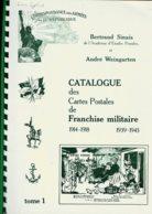 Biblio- 3 Catalogue Des Cartes Postales De FM 1914/1918 De Bertrand SINAIS Et André Weingarten. - Livres